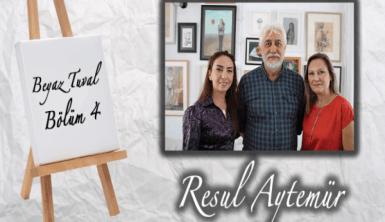 Resul Aytemür ile sanat Beyaz Tuval'in 4. bölümünde