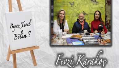 Fevzi Karakoç ile sanat Beyaz Tuval'in 7. bölümünde