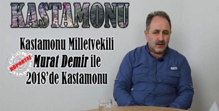 Murat Demir ile 2018'de Kastamonu