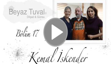 Kemal İskender ile sanat Beyaz Tuval'in 17. bölümünde