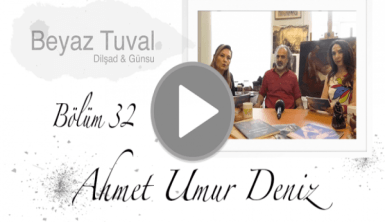 Ahmet Umur Deniz ile sanat Beyaz Tuval'in 32. bölümünde