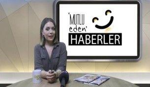 Mutlu Eden Haberler - 19.06.2018