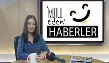 Mutlu Eden Haberler - 18.09.2018