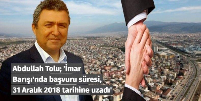İmar Barışı'nda başvuru süresi, 31 Aralık 2018 tarihine uzadı