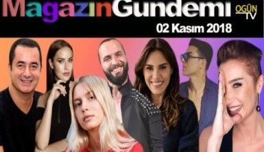 Magazin Gündemi 2 Kasım 2018 Cuma