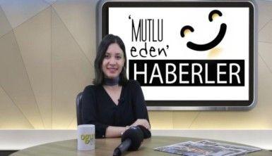 Mutlu Eden Haberler - 13.11.2018