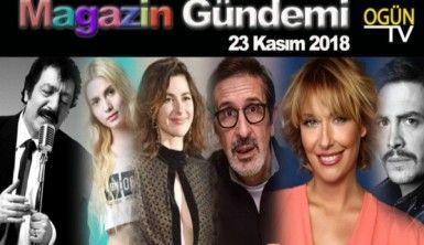 Magazin Gündemi 23 Kasım 2018 Cuma
