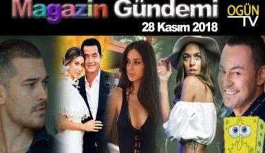 Magazin Gündemi 28 Kasım 2018 Çarşamba