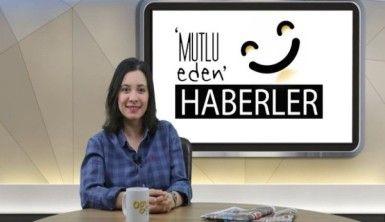 Mutlu Eden Haberler - 11.12.2018
