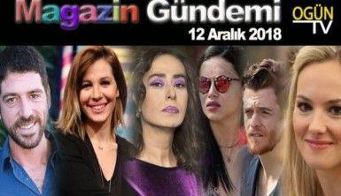 Magazin Gündemi 12 Aralık 2018 Çarşamba