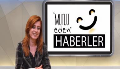 Mutlu Eden Haberler - 26.12.2018