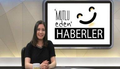 Mutlu Eden Haberler – 09.04.2019