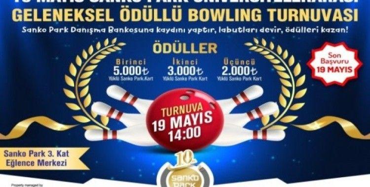 19 Mayıs SANKO Park bowling turnuvası başlıyor