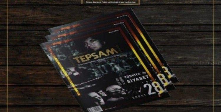 """""""TEPSAM"""" dergisi ile dünyanın gündemi sizinle"""