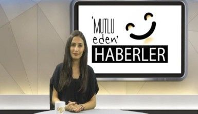Mutlu Eden Haberler - 06.08.2019