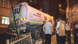İstanbul'da su tankeri evin duvarına çarptı