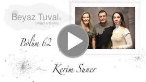 Kerim Suner ile sanat Beyaz Tuval'in 62. bölümünde | Beyaz Tuval Bölüm 62
