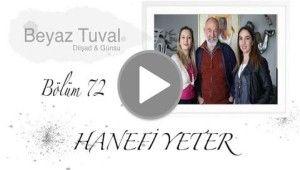 Hanefi Yeter ile sanat Beyaz Tuval'in 72. bölümünde | Beyaz Tuval Bölüm 72