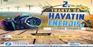 """""""Trakya'da Hayatın Enerjisi"""" yarışması başvuruları için son günler"""