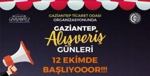Gaziantep Alışveriş Günleri 12 Ekim'de başlıyor