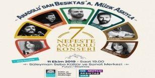 Beşiktaş'ta '7 Nefeste Anadolu Konseri'