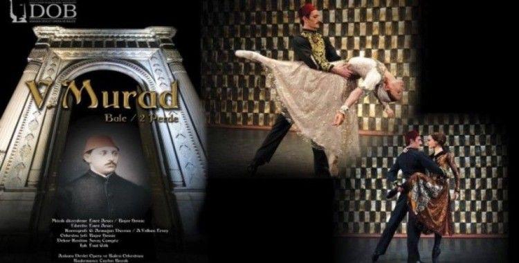 Bale adımları Osmanlı padişahının besteleriyle atılacak
