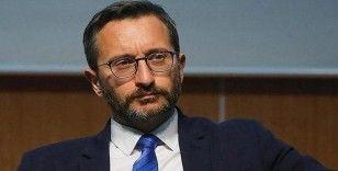 """Fahrettin Altun: """"Dünya, Türkiye'nin Suriye'nin kuzeydoğusu için hazırladığı planı desteklemeli"""""""