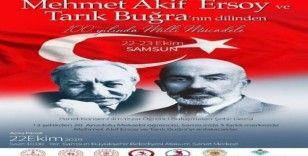 """Samsun ve Amasya'da """"Mehmet Akif Ersoy ve Tarık Buğra'nın Dilinden 100. Yılında Milli Mücadele"""" programı"""