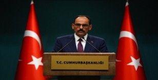 """Kalın: """"PKK'yı terör örgütü kabul ettikten sonra Suriye koluna destek vermek terör örgütüne destek vermektir"""""""