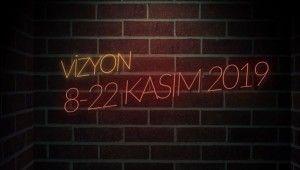 Vizyon | 8 - 22 Kasım