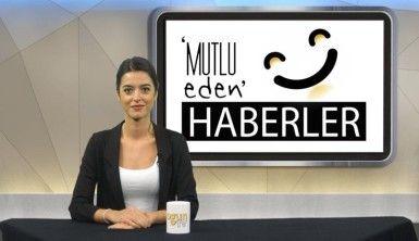 Mutlu Eden Haberler - 07.01.2020