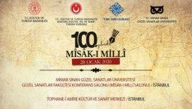 100'üncü yılında Mîsâk-ı Millî anılacak
