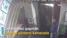 Camilerdeki şaşırtan hırsızlık yöntemi kamerada