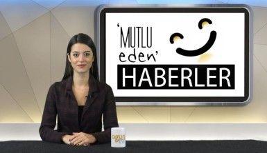 Mutlu Eden Haberler - 11.02.2020