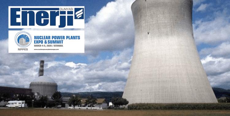 Nükleer Santreller Fuarı, 4-5 Mart tarihlerinde İstanbul'da