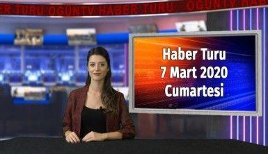 Haber Turu 7 Mart 2020 Cumartesi