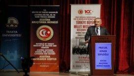Edirne'de TBMM'nin açılışının 100. yılı uluslararası sempozyumu düzenlendi