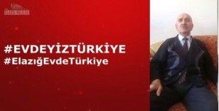 """Elazığlı yaşlılardan """"Evimdeyim Türkiye"""" klibi"""
