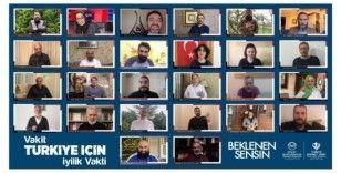 """Ünlü isimlerden """"Vakit Türkiye İçin İyilik Vakti"""" kampanyasına destek"""