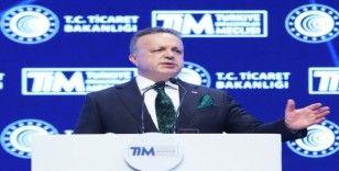 TİM Başkanı Gülle: Türk ihracatçısı bu süreçten güçlenerek çıkacak