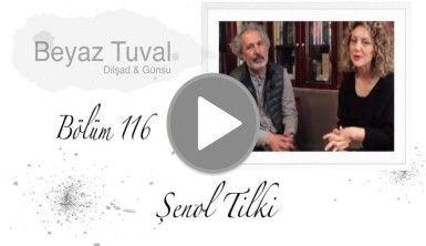 Şenol Tilki ile sanat Beyaz Tuval'in 116. bölümünde