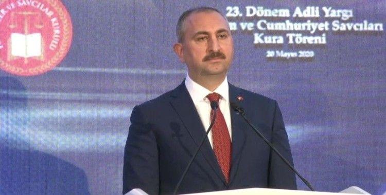Bakan Gül: 'Toplumun sizden adalet gibi çok önemli bir beklentisi olacak'