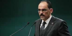 Cumhurbaşkanlığı Sözcüsü Kalın: Fransa ve Hafter'i destekleyenler Libya'daki çatışmanın yanlış tarafında