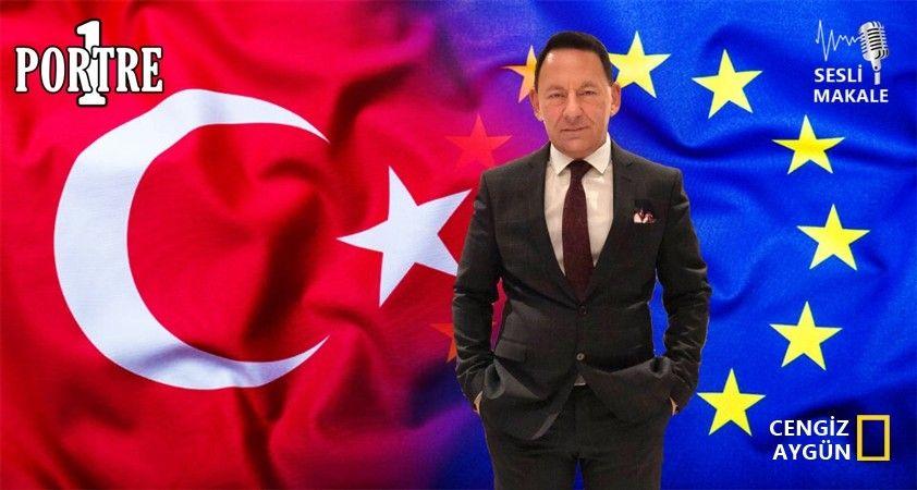 Birliği bitmiş 'Avrupa Birliği'nin, Türkiye'ye yeniden yakınlaşma çabaları..