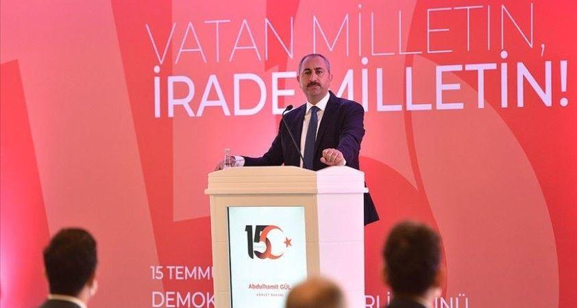 Adalet Bakanı Gül: Yargıda korku duvarlarının yıkıldığı tarih 15 Temmuz'dur