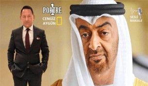 Arap mahallesinin Truva atı: Birleşik Arap Emirlikleri ve Prens Zayed..!
