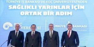İş Bankası ve Koç Üniversitesi'nden sağlıklı yarınlar için ortak adım