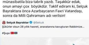 """Azerbaycanlı profesör Selçuk Bayraktar'ın """"Milli kahraman"""" ilan edilmesini istedi"""