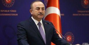 Dışişleri Bakanı Çavuşoğlu: Sahada da cevabını vereceğiz, hukuki ve siyasi süreçleri de takip edeceğiz