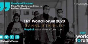 TRT World Forum 2020 dünyaca ünlü isimleri bir araya getirecek
